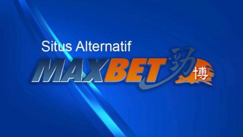 Inilah Situs Alternatif Maxbet, IBCBET dan Novabet Edisi 2019