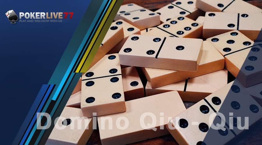 Cara Terbaik Untuk Berjudi Domino Qiu - Qiu Online