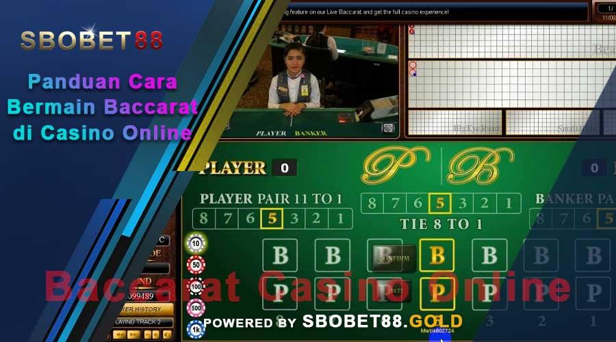 Panduan Cara Bermain Baccarat di Casino Online