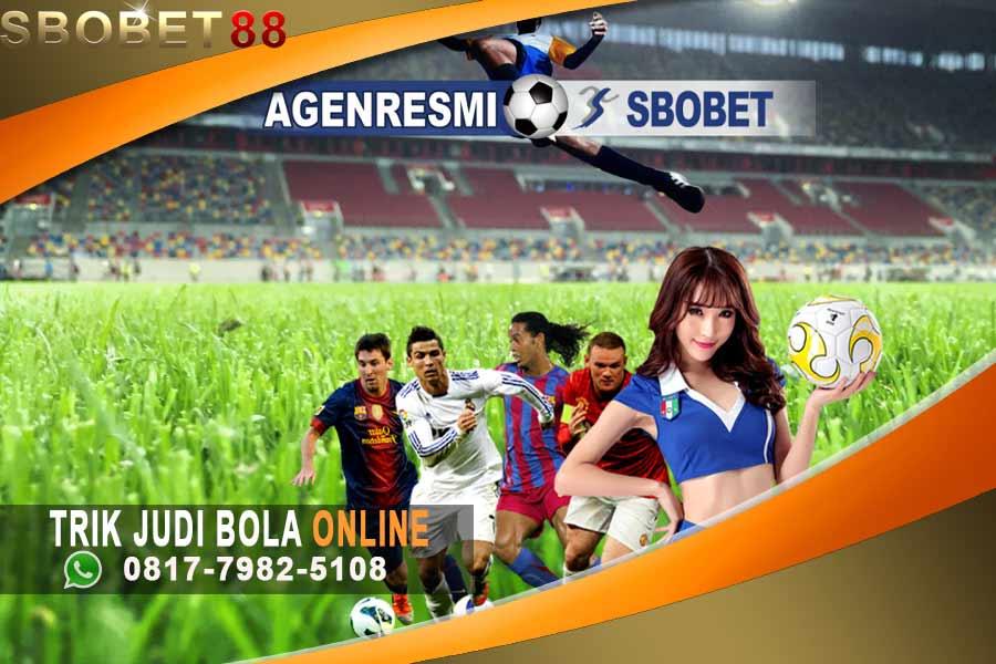 Trik Hasilkan Uang Melalui Judi Bola Online